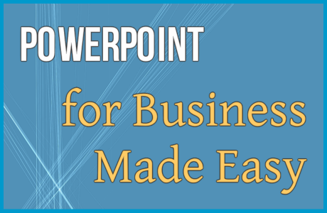 PowerPoint for Business Made Easy – 54 Page Report