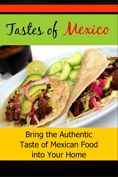 Tastes of Mexico – PLR Recipes and Food Content