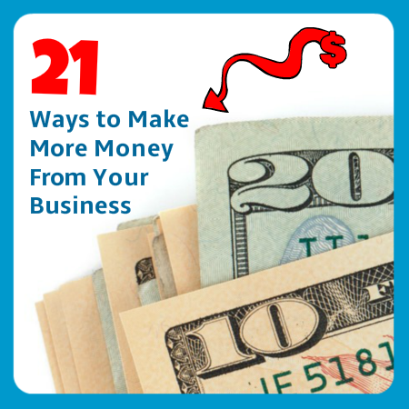 [New IM PLR] 21 Ways to Make More Money From Your Business – Report