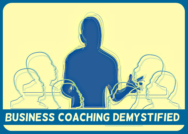 Business Coaching Demystified: 5-Part PLR Email Ecourse