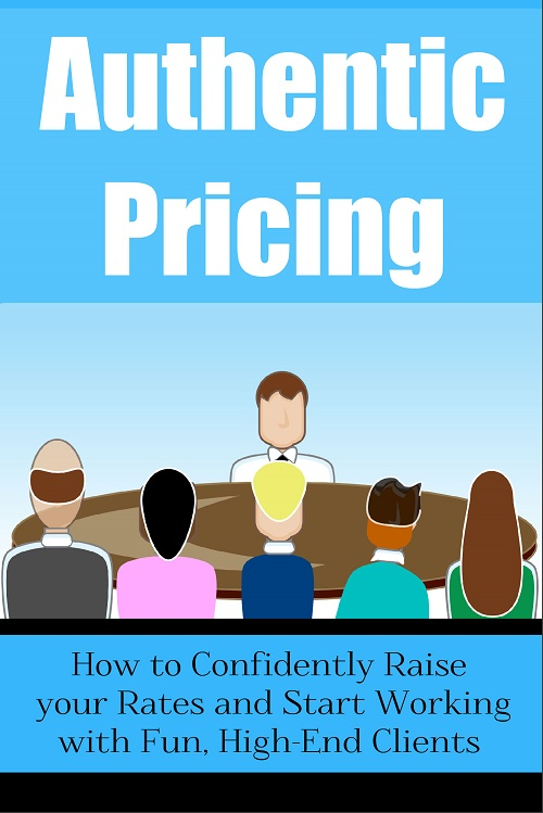 [New PLR Workshops] Authentic Pricing:  How to Confidently Raise Your Rates