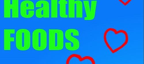 Heart Healthy Foods - Top 14