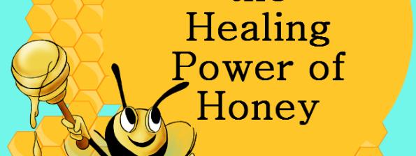 Healing Power of Honey