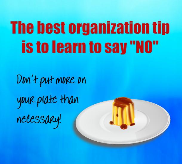 Best Organization Tip