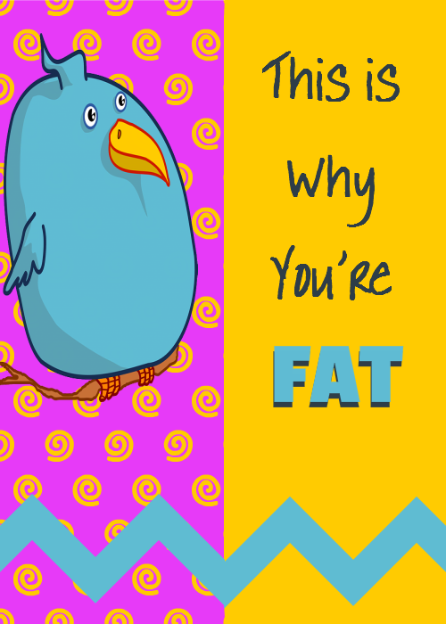 This is Why Youre Fat - Ecover