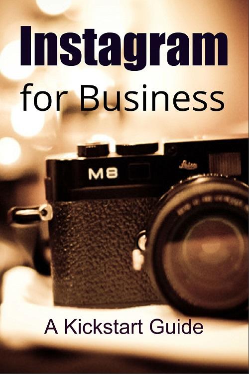 Instagram for Business – PLR Kickstart Guide