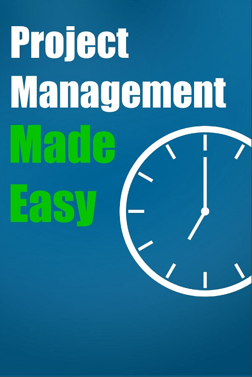 Project Management Made Easy – PLR Course Book, Workbook, Graphics and more