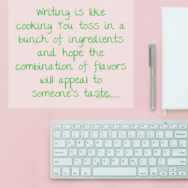 marketing calendar post - writing is like cooking quote